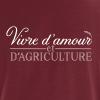 t-shirts pour agiculteur - vivre d'amour - ADC